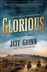 Glorious A Novel of the American West