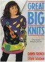 Great Big Knits Over Twenty Designer Patterns