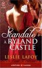 Scandale  Ryland Castle