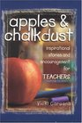 Apples  Chalkdust Inspirational Stories and Encouragement for Teachers