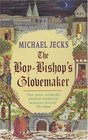 The Boy-Bishop's Glovemaker (Medieval West Country, Bk 10)