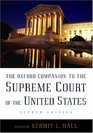 The Oxford Companion to the Supreme Court of the United States (Oxford Companion to the Supreme Court of the United States)
