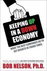 Keeping Up in a Down Economy What the Best Companies do to Get Results in Tough Times