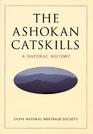 The Ashokan Catskills A Natural History