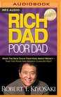 Rich Dad Poor Dad What The Rich Teach Their Kids About Money - That the Poor and Middle Class Do Not