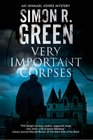 Very Important Corpses A country house murder mystery with a supernatural twist