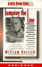 Jumping the Line:The Adventures and Misadventures of an American Radical