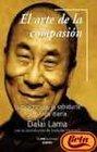 Arte De LA Compasion-Practica De LA Sabiduria