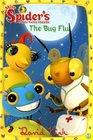 The Bug Flu