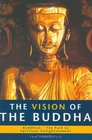 The Vision of the Buddha  Buddhism - The Path to Spiritual Enlightenment