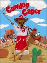 Cowdog Caper (Little Lucy  Friends)