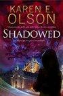 Shadowed A thriller