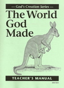World God Made: Teacher's Manual