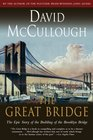 The Great Bridge The Epic Story of the Building of the Brooklyn Bridge