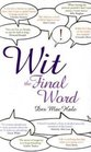 Wit - the Final Word