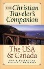 The Christian Traveler's Companion: The USA and Canada (Christian Traveler's Companion (Revell))