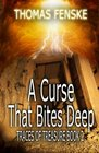 A Curse That Bites Deep (Traces of Treasure) (Volume 2)