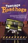 Teenage Roadhogs