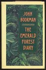The Emerald forest diary