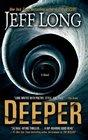 Deeper A Novel
