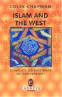 Islam and the West Conflict Co-Existence or Conversion
