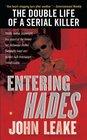 Entering Hades The Double Life of a Serial Killer