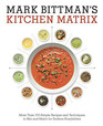 Mark Bittman's Kitchen Matrix Visual Recipes to Make Cooking Easier Than Ever