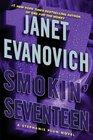Smokin' Seventeen (Stephanie Plum, Bk 17) (Large Print)