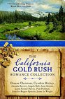 The California Gold Rush Romance Collection 9 Stories of Finding Treasures Worth More than Gold