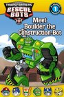 Transformers Rescue Bots Meet Boulder the ConstructionBot