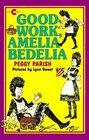 Good Work, Amelia Bedelia (An Avon Camelot Book)