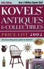 Kovels' Antiques and Collectibles Price List 2002 34th Edition
