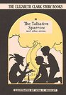 The Talkative Sparrow And Other Stories