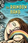 The Rainbow Hand Poems About Mothers And Children