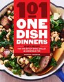 101 One-Dish Dinners Hearty Recipes for the Dutch Oven Skillet  Casserole Pan