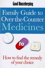 Good Housekeeping Family Guide to Over-the-counter Medicines