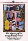 The Mystery of the Gingerbread House