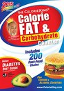 The CalorieKing Calorie Fat  Carbohydrate Counter 2015 Larger Print Edition