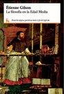 La Filosofia De La Edad Media/ the Philosophy of Medieval Times