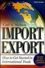 Import/Export How to Get Started in International Trade