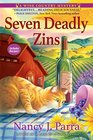 Seven Deadly Zins: A Wine Country Mystery