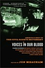 Voices in Our Blood  America's Best on the Civil Rights Movement