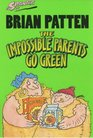 Impossible Parents Go Green