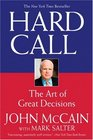 Hard Call The Art of Great Decisions