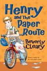 Henry and the Paper Route (Henry Huggins, Bk 4)