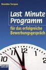 Last Minute Programm fr das erfolgreiche Bewerbungsgesprch