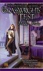 The Glasswrights' Test (Rani Glasswright, Bk 4)
