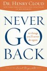Never Go Back 10 Things You'll Never Do Again