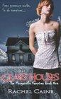 Glass Houses (Morganville Vampires, Bk 1)