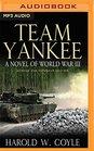 Team Yankee A Novel of World War III